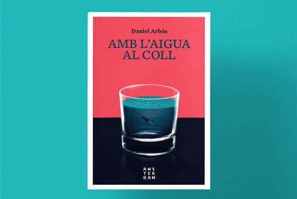 Daniel Arbos – Amb L'aigua al coll