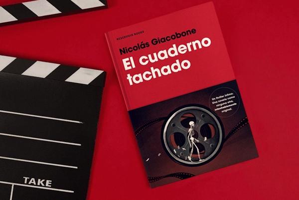 El Cuaderno Tachado – Nicolas Giacobone